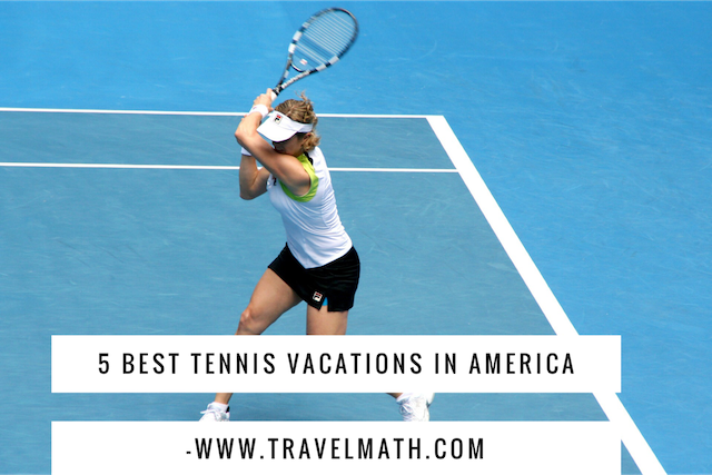 Tennis vacations
